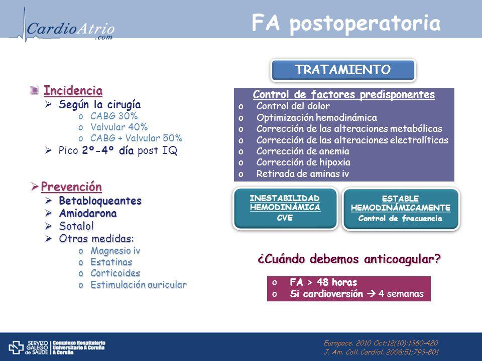 FA postoperatoria TRATAMIENTO Incidencia Prevención