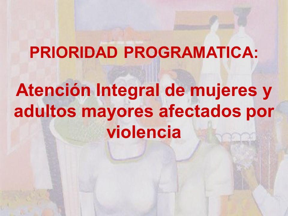Atención Integral de mujeres y adultos mayores afectados por violencia