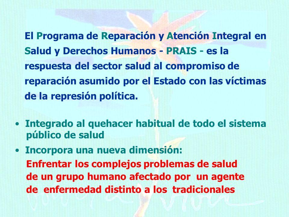 El Programa de Reparación y Atención Integral en