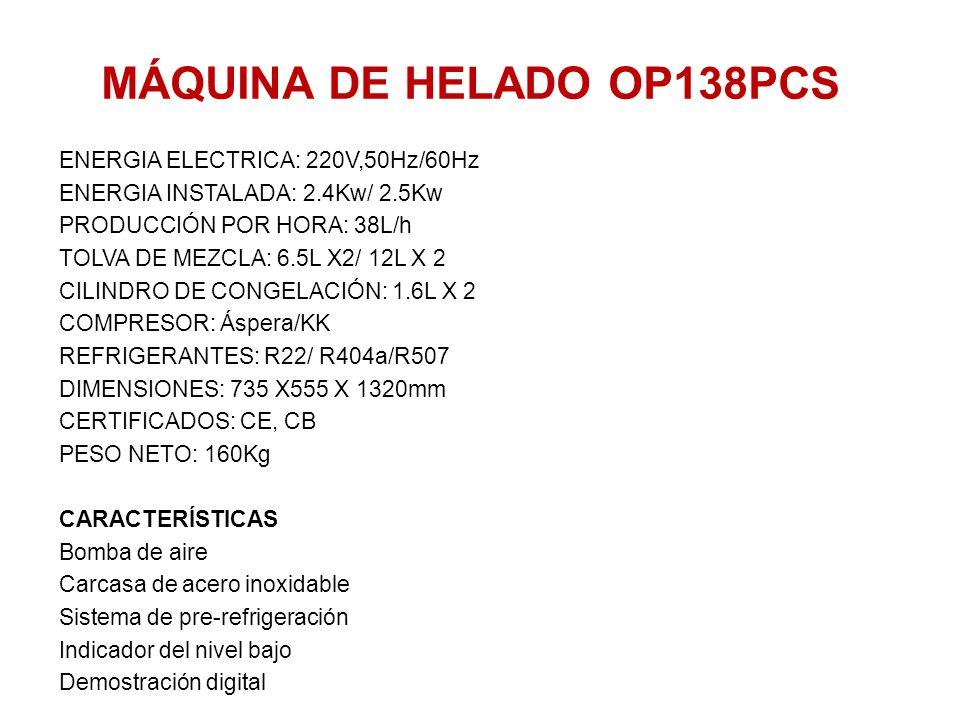 MÁQUINA DE HELADO OP138PCS