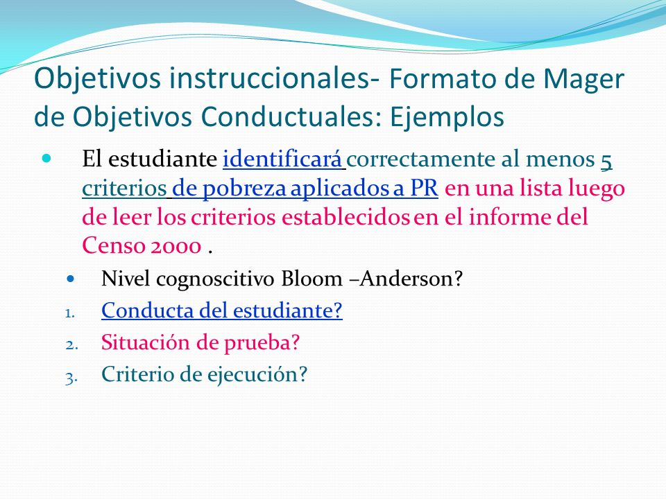 Objetivos instruccionales- Formato de Mager de Objetivos Conductuales: Ejemplos