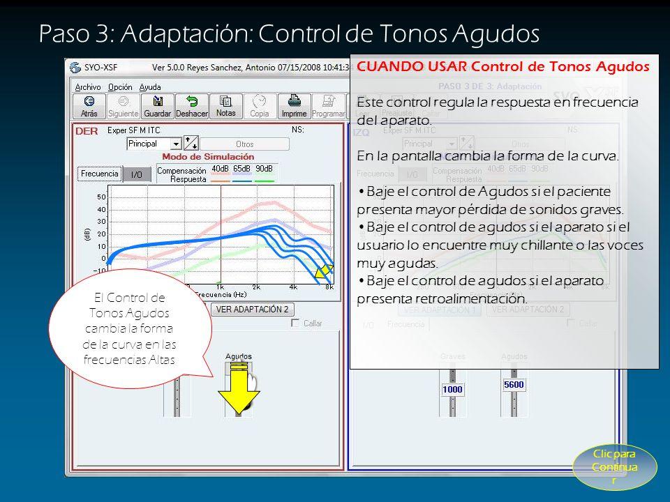 Paso 3: Adaptación: Control de Tonos Agudos