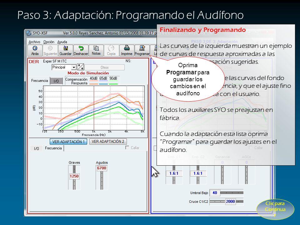 Oprima Programar para guardar los cambios en el audífono