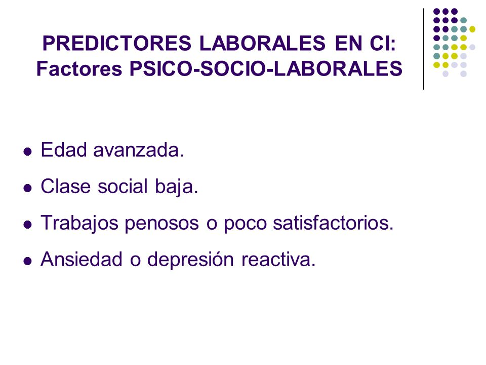 PREDICTORES LABORALES EN CI: Factores PSICO-SOCIO-LABORALES