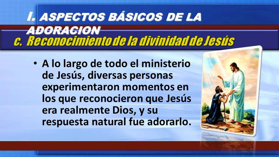 I. ASPECTOS BÁSICOS DE LA ADORACION