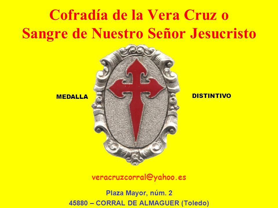 Cofradía de la Vera Cruz o Sangre de Nuestro Señor Jesucristo