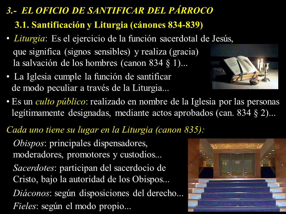 3.- EL OFICIO DE SANTIFICAR DEL PÁRROCO