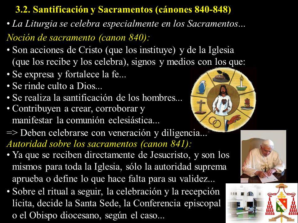 3.2. Santificación y Sacramentos (cánones 840-848)
