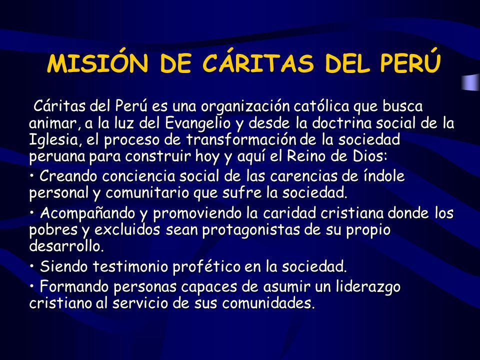 MISIÓN DE CÁRITAS DEL PERÚ