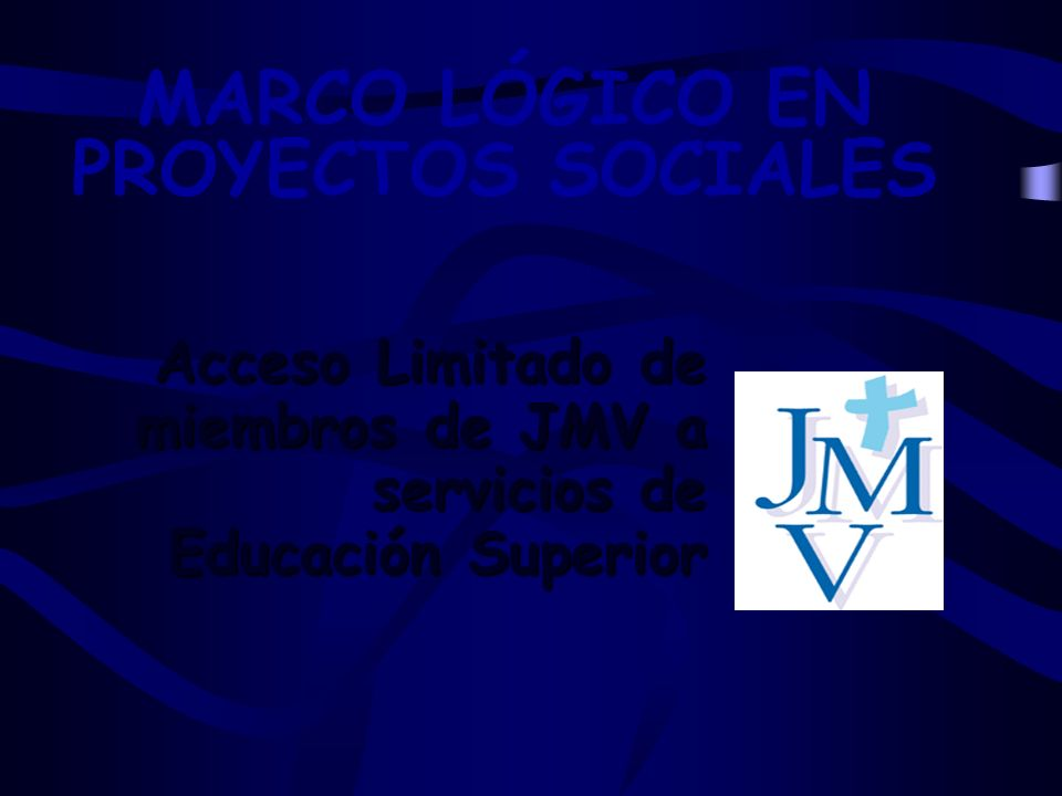 MARCO LÓGICO EN PROYECTOS SOCIALES