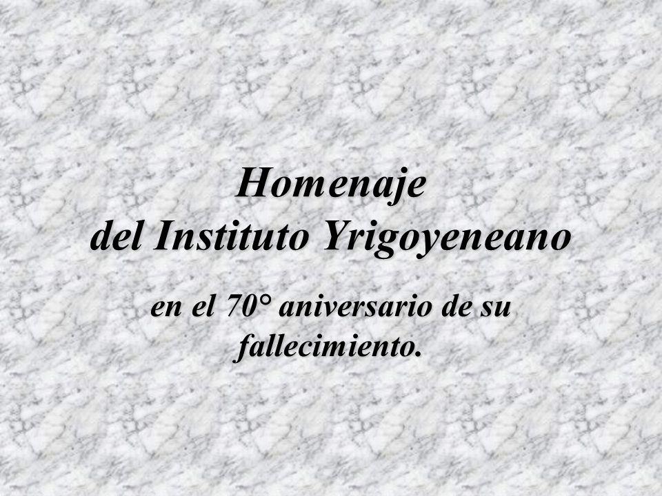 Homenaje del Instituto Yrigoyeneano