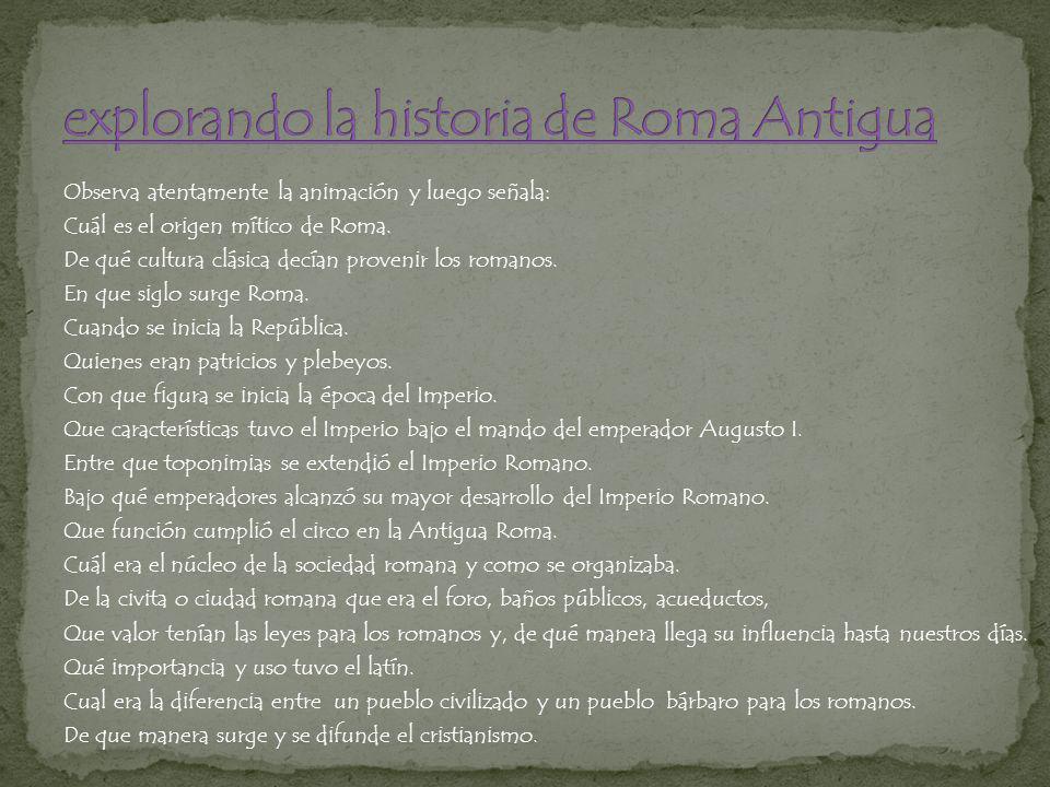 explorando la historia de Roma Antigua