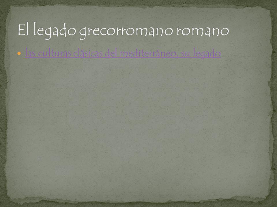 El legado grecorromano romano