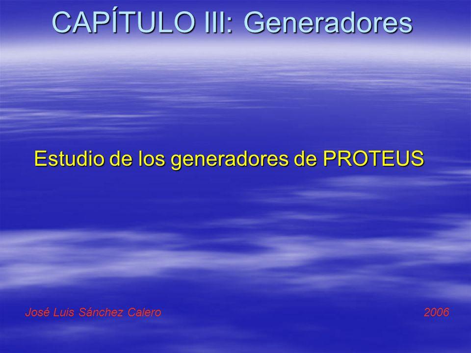 CAPÍTULO III: Generadores