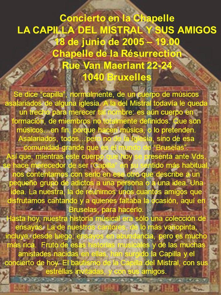 Concierto en la Chapelle LA CAPILLA DEL MISTRAL Y SUS AMIGOS