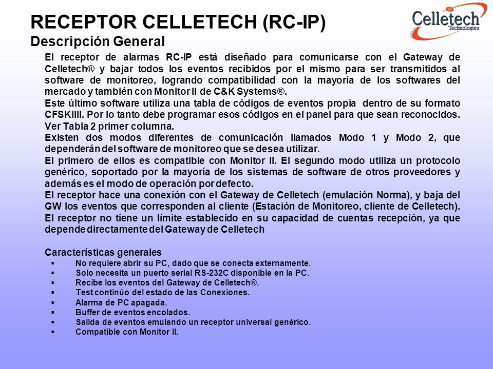 RECEPTOR CELLETECH (RC-IP) Descripción General