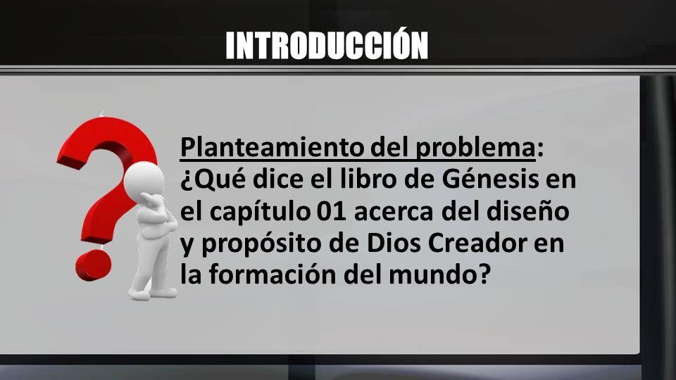 INTRODUCCIÓN Planteamiento del problema: