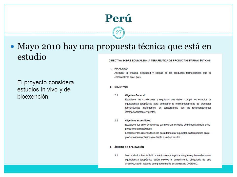 Perú Mayo 2010 hay una propuesta técnica que está en estudio