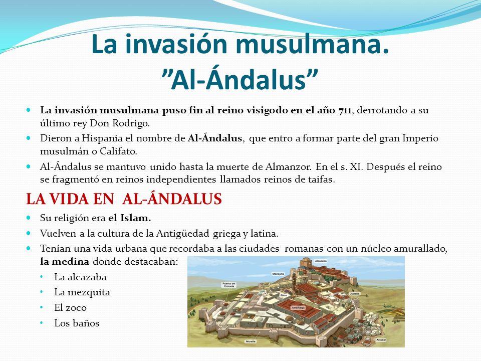 La invasión musulmana. Al-Ándalus
