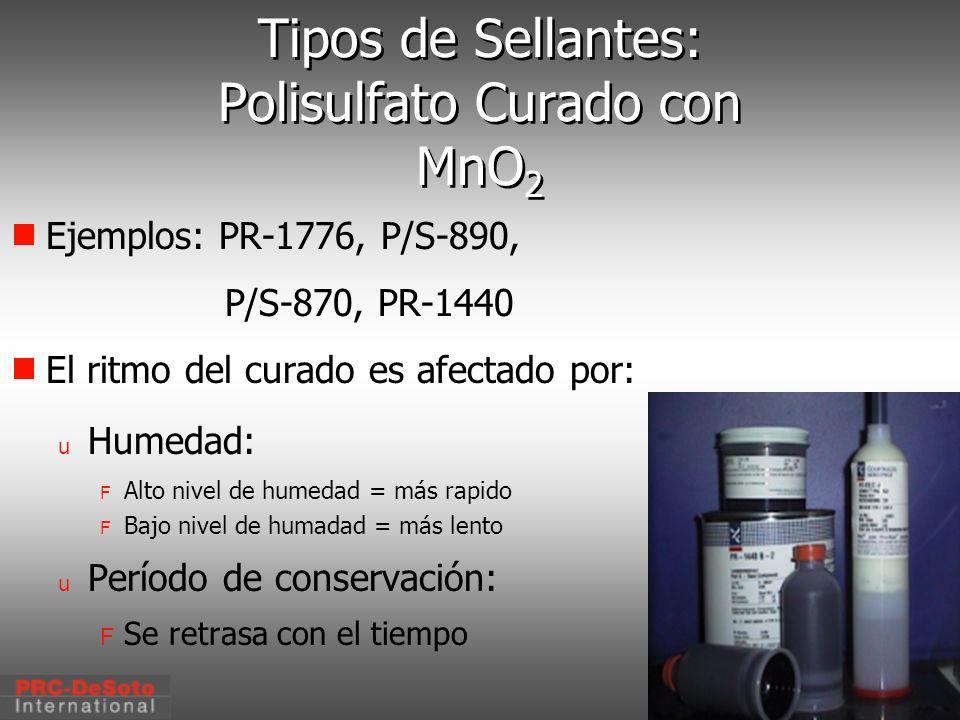 Tipos de Sellantes: Polisulfato Curado con MnO2