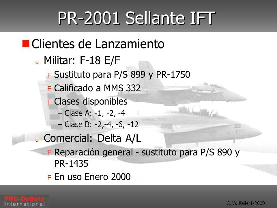PR-2001 Sellante IFT Clientes de Lanzamiento Militar: F-18 E/F