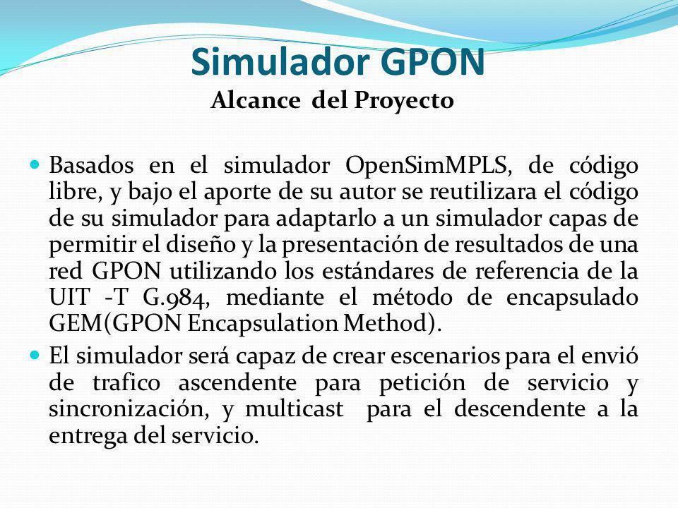 Simulador GPON Alcance del Proyecto