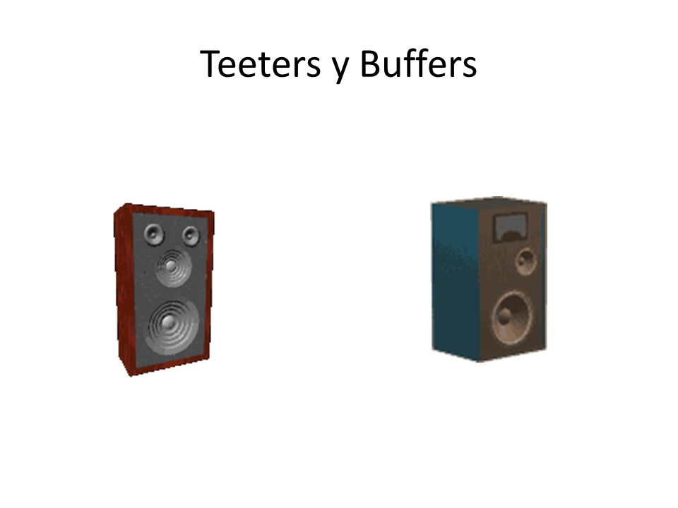 Teeters y Buffers