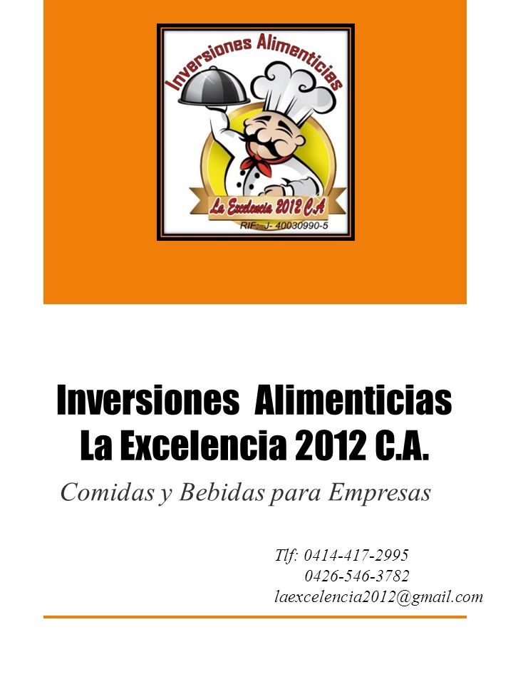 Inversiones Alimenticias La Excelencia 2012 C.A.