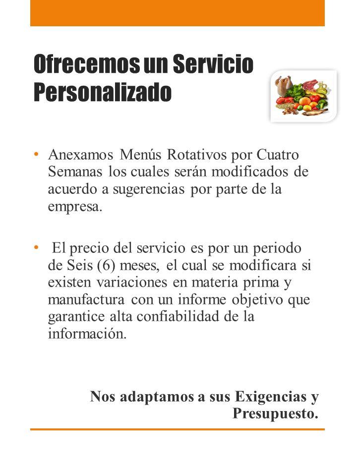 Ofrecemos un Servicio Personalizado