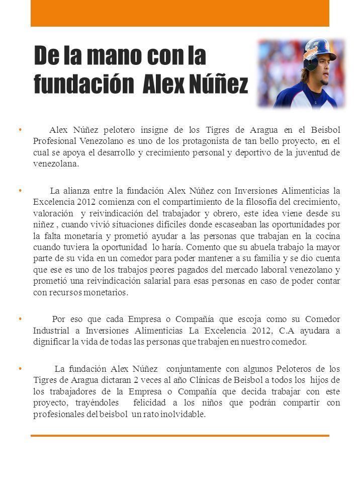 De la mano con la fundación Alex Núñez