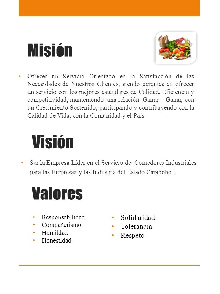 Misión Visión Valores Solidaridad Tolerancia Respeto