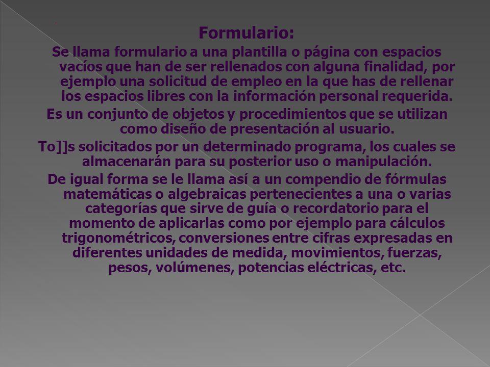 . Formulario: