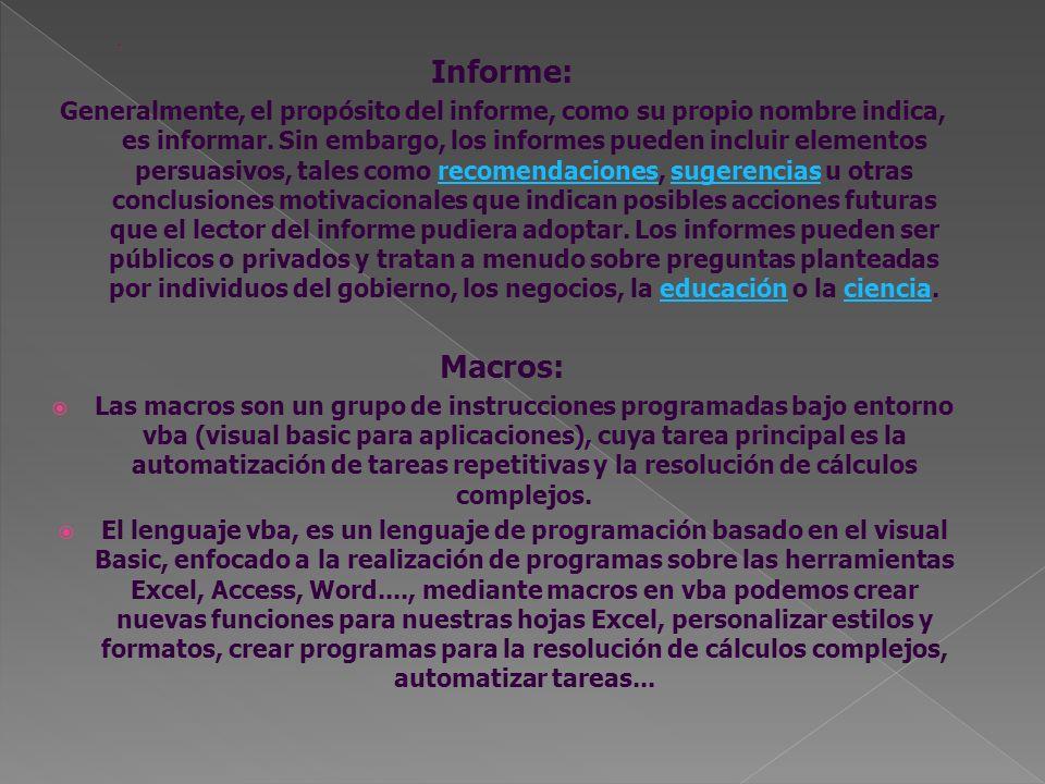. Informe: