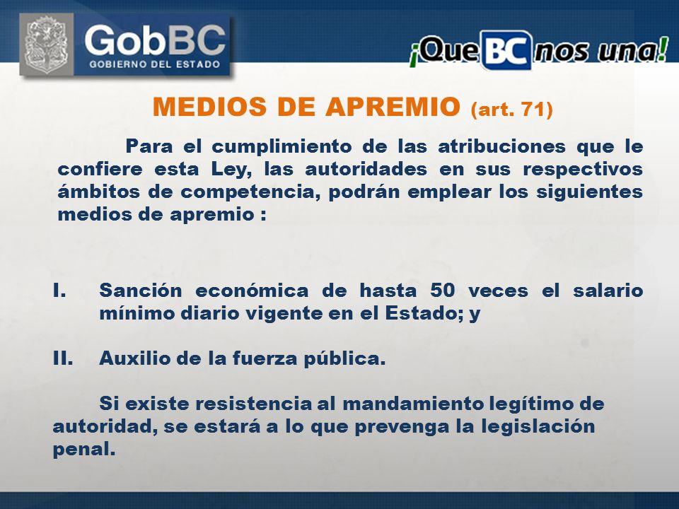 MEDIOS DE APREMIO (art. 71)