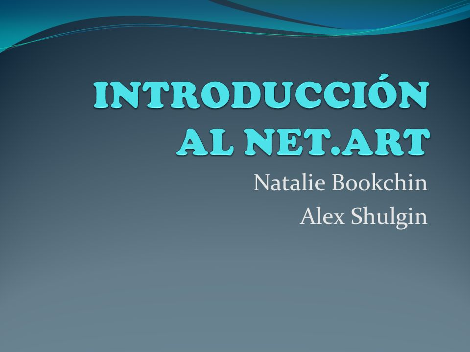 INTRODUCCIÓN AL NET.ART