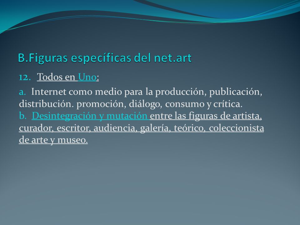 B.Figuras específicas del net.art