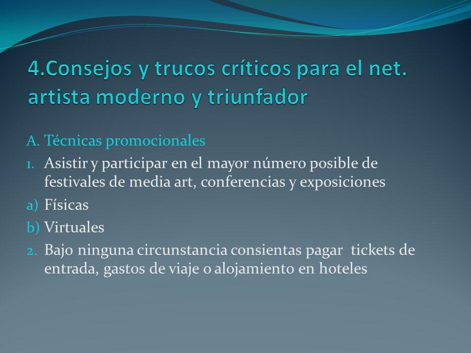 4.Consejos y trucos críticos para el net. artista moderno y triunfador