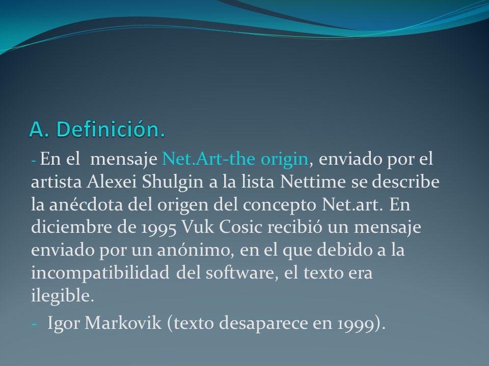 A. Definición. Igor Markovik (texto desaparece en 1999).