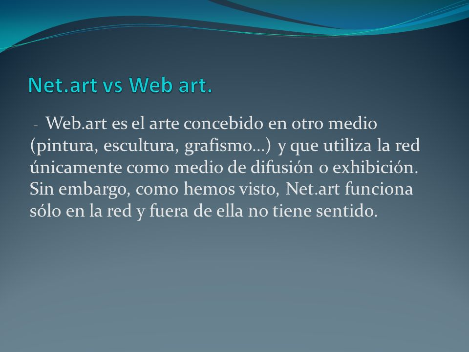 Net.art vs Web art.