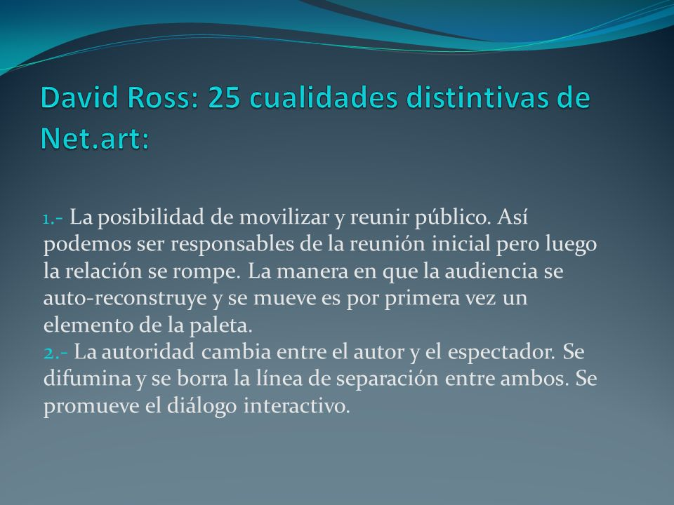 David Ross: 25 cualidades distintivas de Net.art: