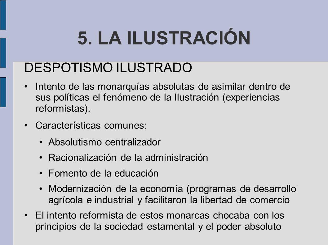 5. LA ILUSTRACIÓN DESPOTISMO ILUSTRADO