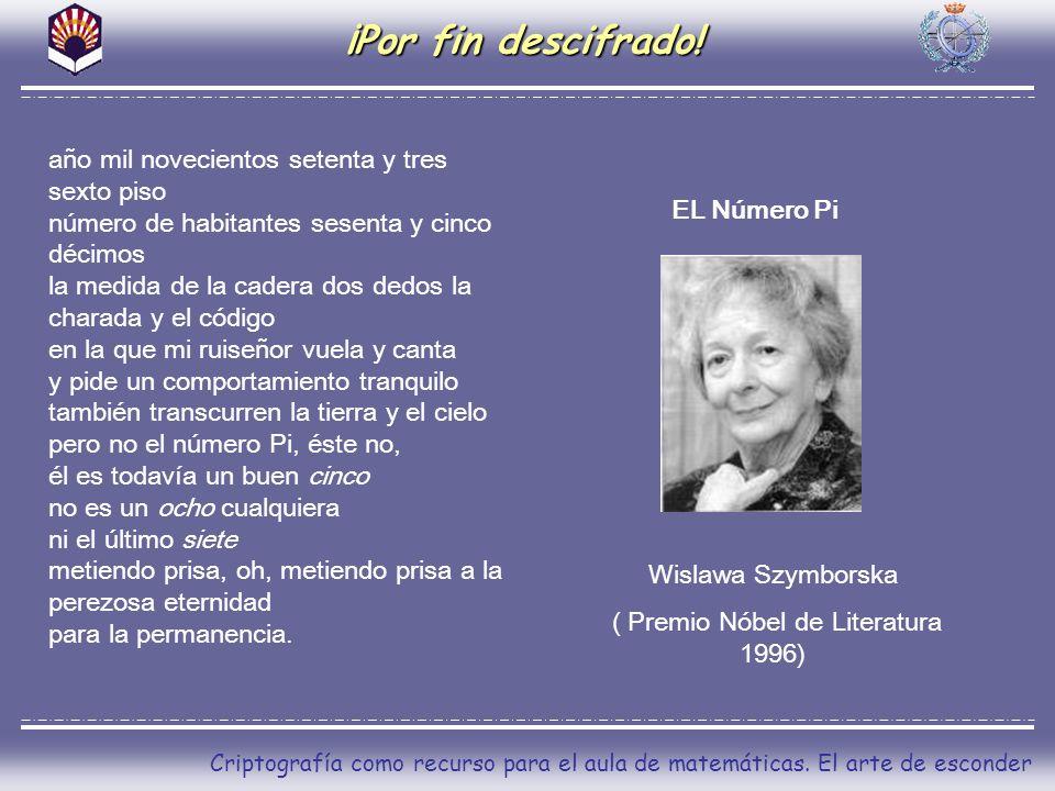 ( Premio Nóbel de Literatura 1996)