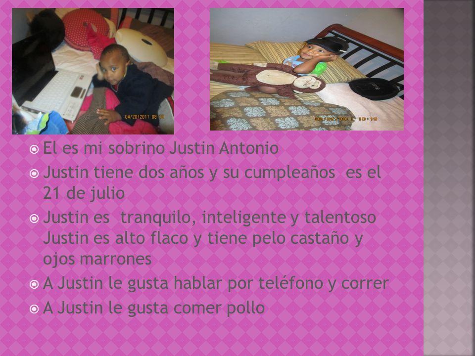 El es mi sobrino Justin Antonio