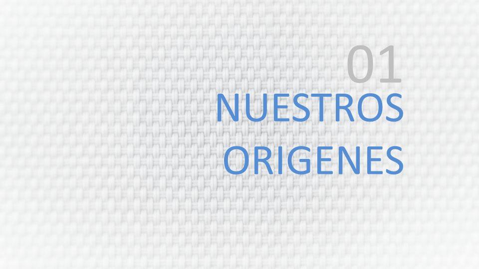 01 NUESTROS ORIGENES