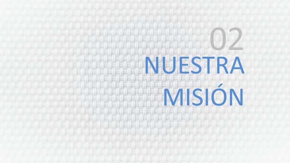 02 NUESTRA MISIÓN