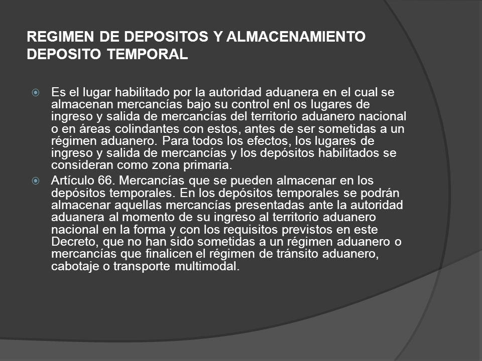 REGIMEN DE DEPOSITOS Y ALMACENAMIENTO DEPOSITO TEMPORAL