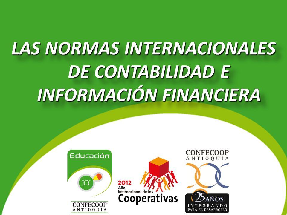 LAS NORMAS INTERNACIONALES DE CONTABILIDAD E INFORMACIÓN FINANCIERA