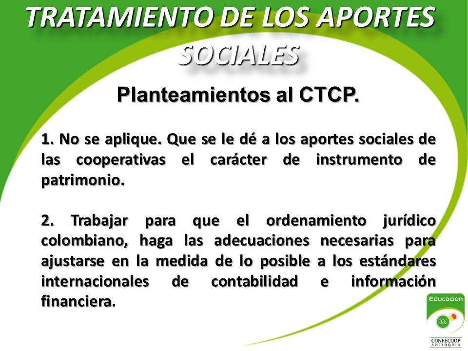 TRATAMIENTO DE LOS APORTES SOCIALES Planteamientos al CTCP.