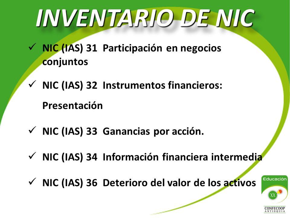INVENTARIO DE NIC NIC (IAS) 31 Participación en negocios conjuntos