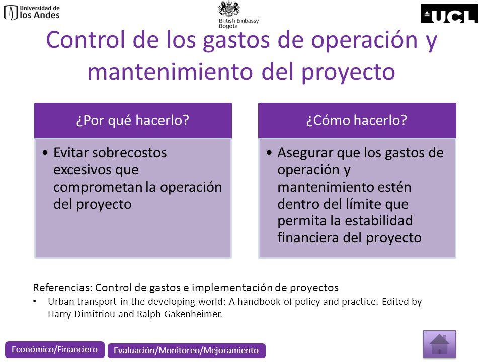 Control de los gastos de operación y mantenimiento del proyecto